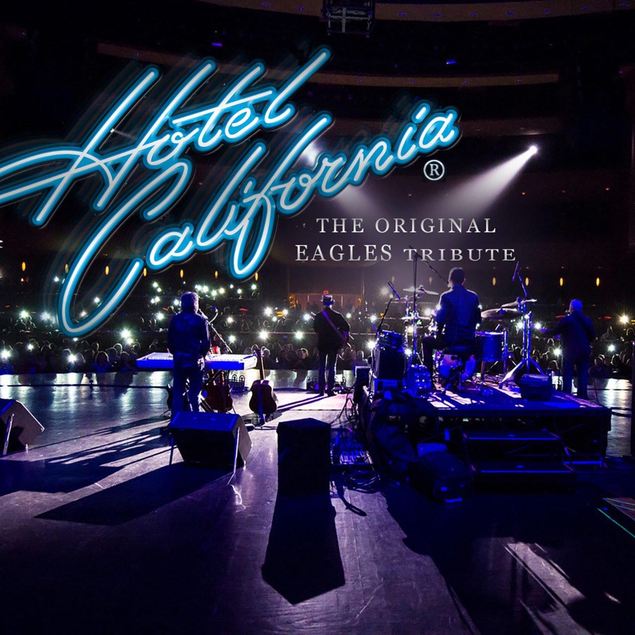 Bounty Enterprises presents Hotel California Eagles Tribute