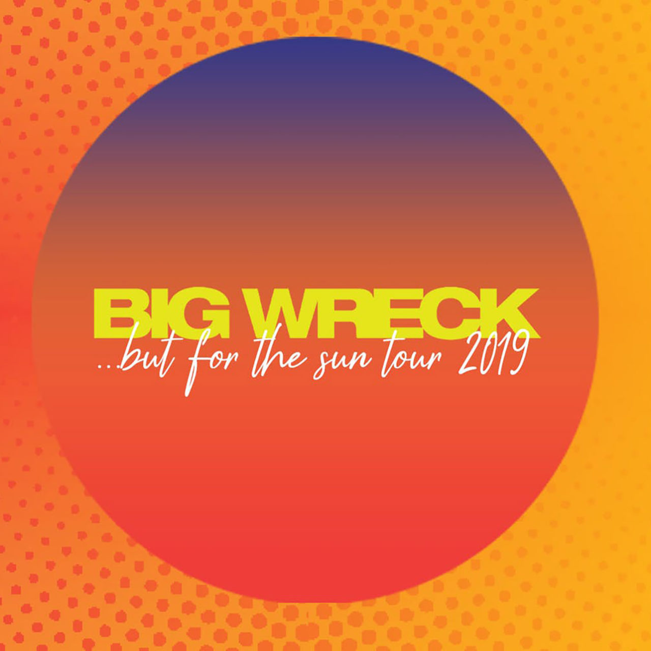 Big Wreck – But for the Sun Tour